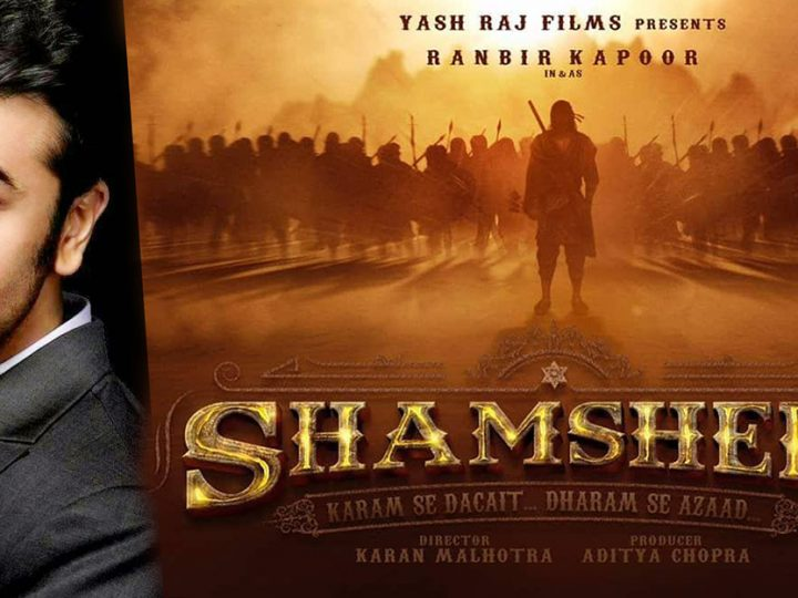 ၂၀၂၀ ျပည့္ႏွစ္မွာ ႐ံုတင္ျပသေတာ့မယ့္ Ranbir Kapoor ရဲ႕ Shamshera ဇာတ္ကားသစ္